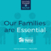 Our Families are Essential!